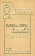 Kapel en Beeld in Europa by Gabriël Celis