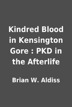 Kindred Blood in Kensington Gore : PKD in…