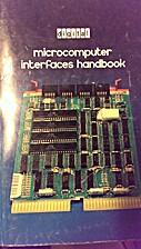 Microcomputer Interfaces Handbook by Digital