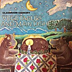 Vegetables and main dishes (Their Classroom…