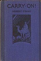 Carry On by Herbert Strang