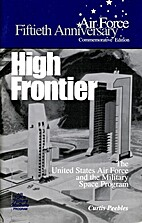 High Frontier: The U.S. Air Force and the…