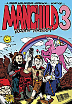 Manchild 3 by Brian Walsby