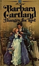 Hungry for Love by Barbara Cartland