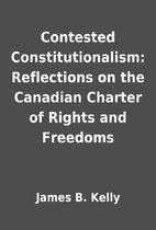 Contested Constitutionalism: Reflections on…