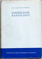 Podręcznik radiologii : do użytku…