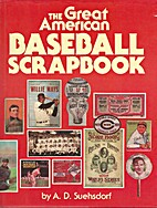 The great American baseball scrapbook by…