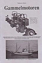 Gammelmotoren by Valdemar Steiro