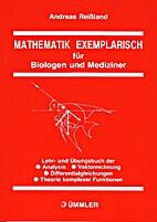 Mathematik exemplarisch für Biologen und…