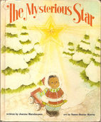 The Mysterious Star by Joanne Marxhausen