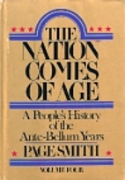 The Nation Comes of Age: A People's History…
