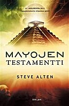 Mayojen testamentti by Steve Alten
