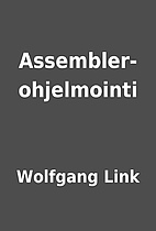 Assembler-ohjelmointi by Wolfgang Link
