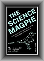 The Science Magpie: A Miscellany of…