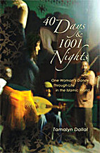 40 Days and 1001 Nights, One Woman's…