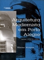 Arquitetura modernista em Porto Alegre:…
