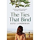 The ties that bind by Lexi Landsman