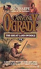 The Great Land Swindle (Canyon O'Grady) by…