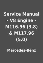 Service Manual - V8 Engine - M116.96 (3.8) &…