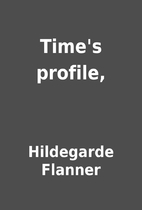 Time's profile, by Hildegarde Flanner