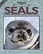 Seals (Highlights Animal Books) by Jinny…