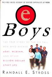 eBoys: The First Inside Account of Venture…