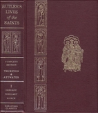 Butler's Lives of the Saints, Vol. 1:…