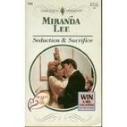 Seduction & Sacrifice by Miranda Lee