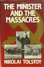 The Minister and the Massacres by Nikolai…