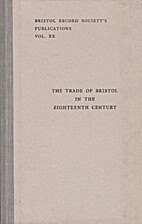 The trade of Bristol in the eighteenth…