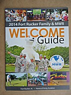 2014 Fort Rucker Family & MWR Welcome Guide.
