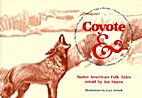 Coyote & Native American Folk Tales by Joe…