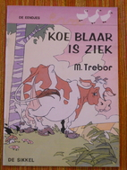 koe blaar is ziek by M. Trebor