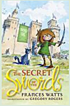 The secret of the swords by Frances Watts