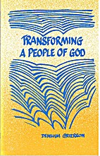 Transforming a People of God by Denham…