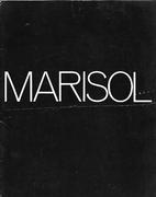 Marisol: New Sculpture. [Exhibition]: Sidney…