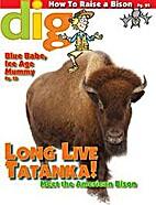 Long live Tatanka! Meet the American bison…