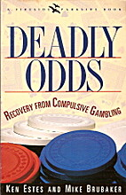 Deadly Odds: Recovery from Compulsive…