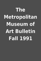 The Metropolitan Museum of Art Bulletin Fall…