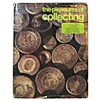 The Pleasures of Collecting by Anonymous