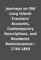 Journeys on Old Long Island: Travelers'…