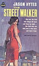 The Street Walker by Jason Hytes