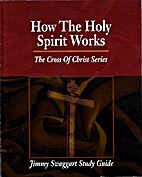 How the Holy Spirit Works - SG by Jimmy…