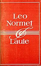 Laule by Leo Normet