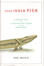 Your Inner Fish: A Journey into the…