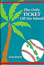 The only ticket off the island by Gare Joyce