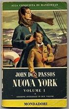 Nuova York 2 volumi by John Dos Passos