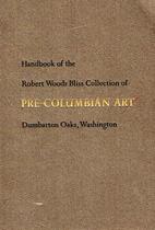 Handbook of the Robert Woods Bliss…