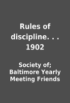 Rules of discipline. . . 1902 by Society of;…