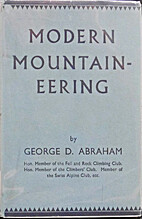 Modern Mountaineering by George D. Abraham